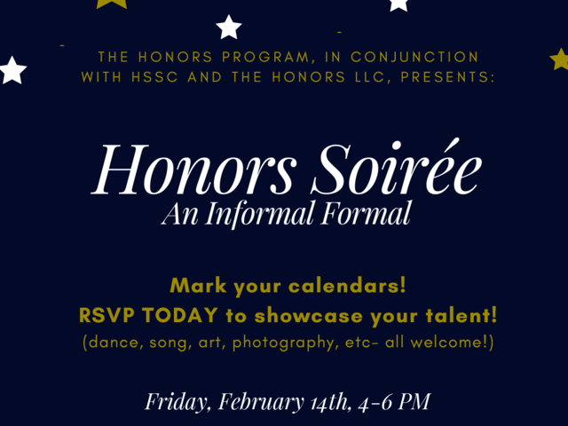 This picture is a fancy flyer for the Honors Student Steering Committee and the Honors Living Learning Community Soiree Event