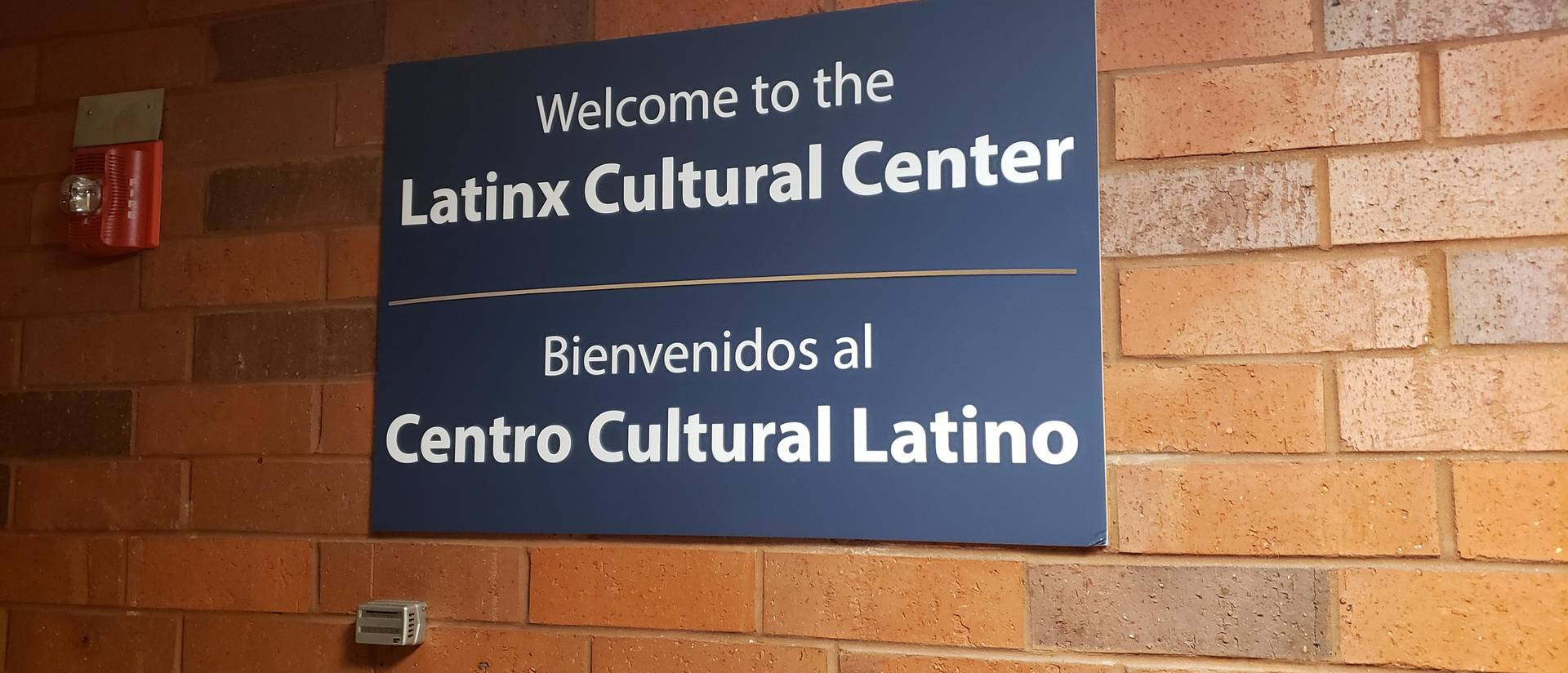 Signage for new Latinx Cultural Center