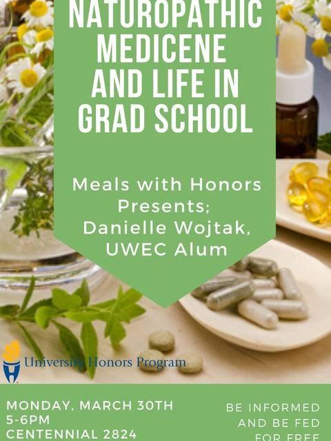 Meals with Honors Naturopathic Medicine and Graduate School