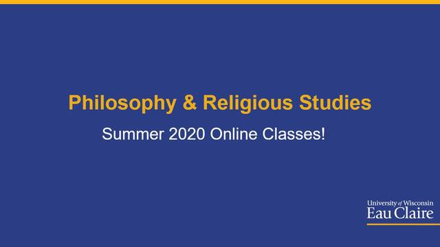Philosophy & Religious Studies Summer 2020 Online Classes