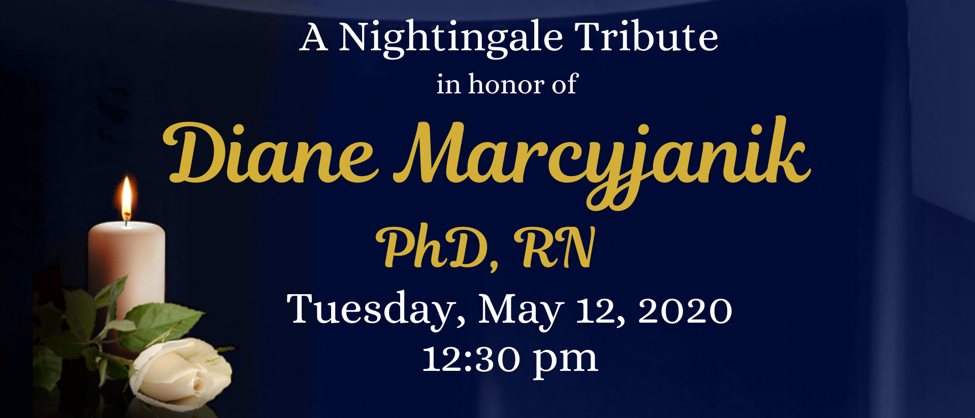 Nightingale Tribute for Diane Marcyjanik