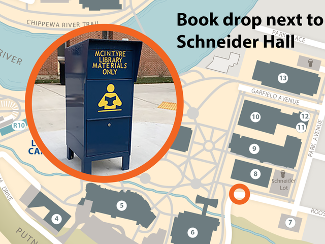 Book drop is located next to Schneider Hall in the circle on Roosevelt Ave