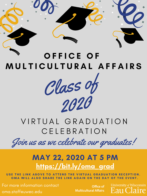 Flyer with event information. OMA Graduation Celebration, May 22 at 5:00pm