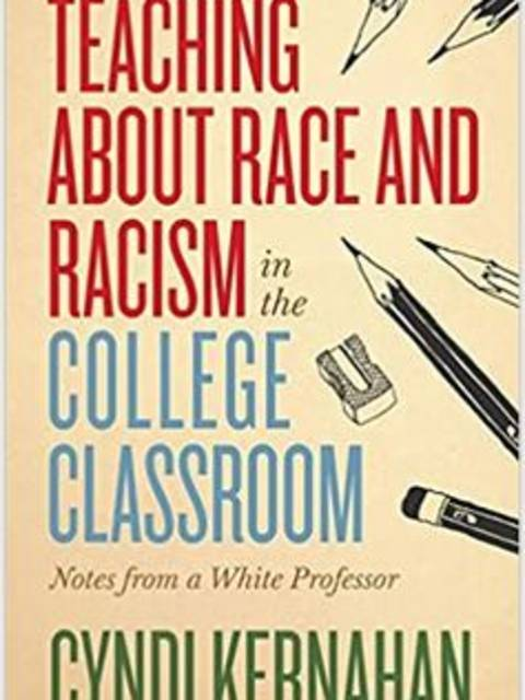 Teaching About Race and Racism in the College Classroom