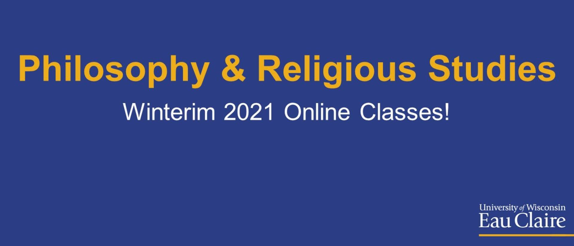Philosophy & Religious Studies Winterim 2021