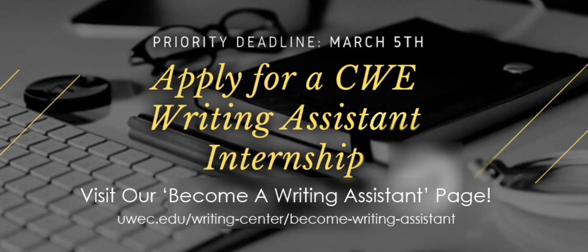 Apply to become a CWE Writing Assistant Intern!