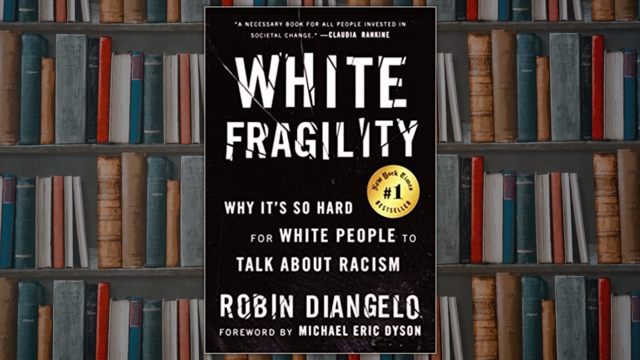 """""""White Fragility"""" by Robin DiAngelo book cover"""