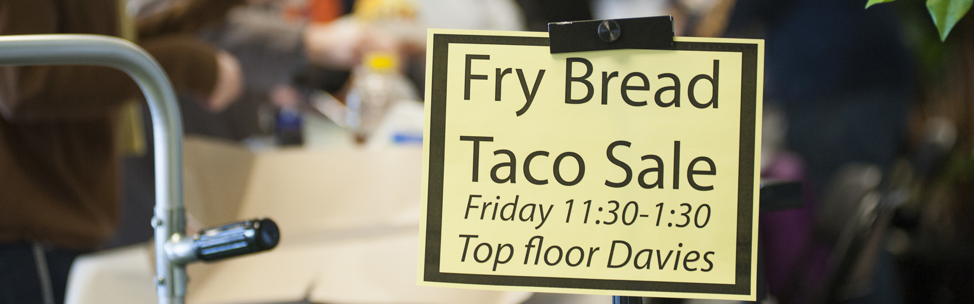 Fry Bread sale sign, student run event